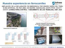 AMPLIACIÓN DE LA DECLARACIÓN DE EMERGENCIA POR GRAVES DAÑOS DEL TÚNEL 98 BIS ARTIFICIAL VÍA PAR LÍNEA 200 MADRID- BARCELONA SANTS PP.KK. 650/277-650/670. (CONSULTORIA,CONTROL Y SEGUIMIENTO DE LOS TRABAJOS)