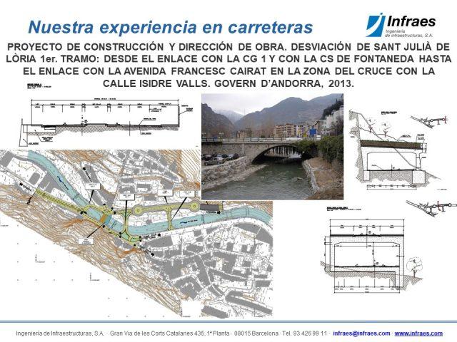Proyecto constructivo y Dirección de obra. Desviación de Sant Julià de Lòria 1er. Tramo: desde el enlace con la CG-1 y con la CS de Fontaneda hasta el enlace con la avenida Francesc Cairat en la zona del cruce con la calle Isidre Valls