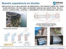 AMPLIACIÓN DE LA DECLARACIÓN DE EMERGENCIA POR GRAVES DAÑOS DEL TÚNEL 98 BIS ARTIFICIAL VÍA PAR LÍNEA 200 MADRID- BARCELONA SANTS PP.KK. 650/277-650/670. (CONSULTORIA, CONTROL Y SEGUIMIENTO DE LOS TRABAJOS)